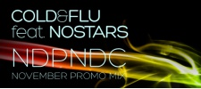 Cold&Flu feat. nOSTARS: NDPNDC November promo mix.