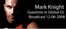 Mark Knight in Global DJ Broadcast.